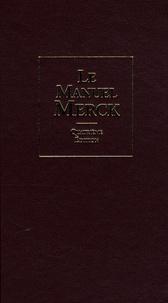 Mark H. Beers et Robert S. Porter - Manuel Merck de diagnostic et thérapeutique.