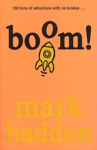 Mark Haddon - Boom !.