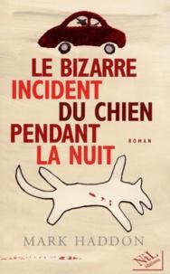 Histoiresdenlire.be Le bizarre incident du chien pendant la nuit Image