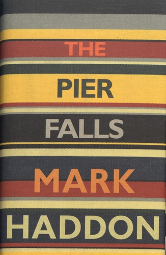 Mark Haddon - The Pier Falls.
