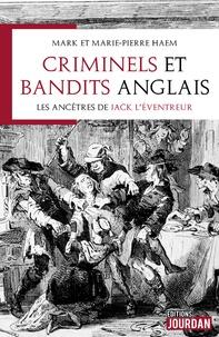 Deedr.fr Criminels et bandits anglais - Les ancêtres de Jack l'éventreur Image