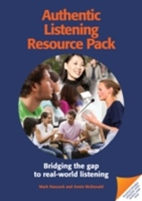 Mark Hancock et Annie McDonald - Authentic Listening Resource Pack - Bridging the Gap to Real-World Listening. 1 DVD + 2 CD audio