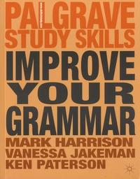 Mark Harrison et Vanessa Jakeman - Improve Your Grammar.