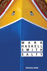 Mark Haskell Smith - Salty.