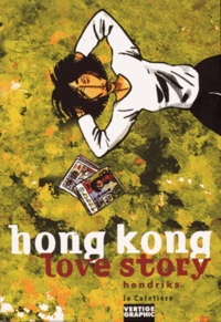 Mark Hendriks - Hong Kong love story.