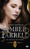Mark Henwick - Amber Farrell Tome 5 : Les secrets des anges.