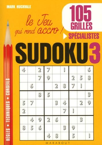 Mark Huckvale - Sudoku 3 - Joueurs expérimentés.
