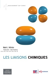 Mark J. Winter - Les liaisons chimiques.