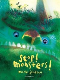 Mark Janssen - Stop! Monsters!.