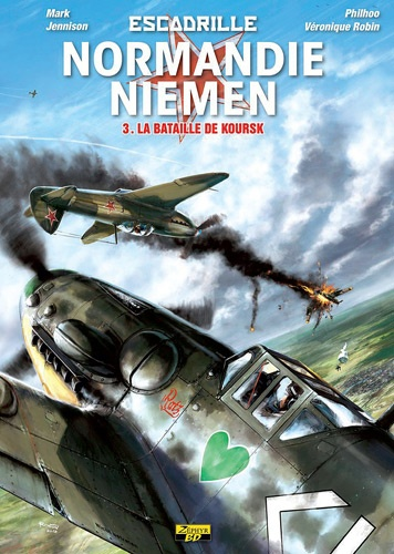 Escadrille Normandie-Niemen Tome 3 La bataille de Koursk