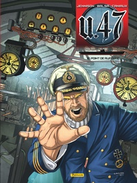 Mark Jennison et Gerardo Balsa - U.47 Tome 12 : Point de rupture.