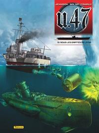 Mark Jennison et Gerardo Balsa - U.47 Tome 13 : Sous les griffes de la SS.
