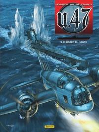 Mark Jennison et Gerardo Balsa - U.47 Tome 9 : Chasser en meute - Edition contenant un ex-libris numéroté et signé par le dessinateur.