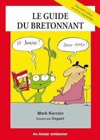 Mark Kerrain et Jean-Jacques Degast' - Le guide du bretonnant.