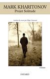 Mark Kharitonov - Projet Solitude.