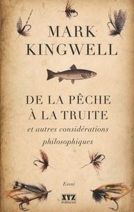 Alixetmika.fr De la pêche à la truite et autres considérations philosophiques Image