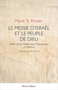 Le messie dIsraël et le peuple de dieu - Vision dune fidélité juive messianique à lalliance.pdf