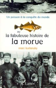 Un poisson à la conquête du monde ou La fabuleuse histoire de la morue.pdf