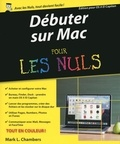 Mark-L Chambers - Débuter sur Mac avec OSX pour les nuls.