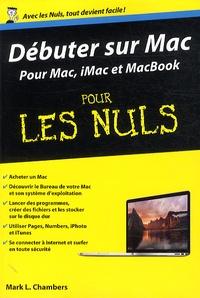 Débuter sur Mac pour les Nuls - Mark L. Chambers | Showmesound.org