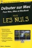 Mark-L Chambers et Bob LeVitus - Débuter sur Mac pour les nuls.