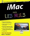 Mark-L Chambers - iMac édition OS X El Capitan pour les nuls.