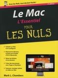 Mark-L Chambers et Anne Le Boterf - Le Mac, l'essentiel pour les nuls.