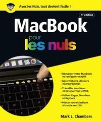 Mark L. Chambers - MacBook, 5e édition Pour les Nuls.