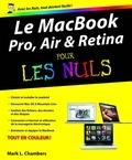 Mark-L Chambers - MacBook Pro, Air, Retina pour les Nuls.