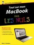 Mark-L Chambers - Tout sur mon MacBook Pro Air & Retina pour les nuls.