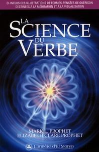 Mark-L Prophet - La Science du Verbe.