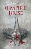 Mark Lawrence - L'Empire Brisé L'intégrale : .
