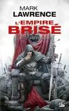 Mark Lawrence - L'Empire Brisé Tome 2 : Le Roi Ecorché.