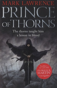 Mark Lawrence - Prince of Thorns.