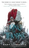 Mark Lawrence - The Broken Empire - Book 2: King of Thorns.