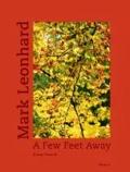 Mark Leonhard - A Few Feet Away Naturfotografien   Nature Photography.