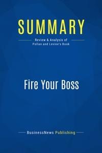 Mark Levine - Summary: Fire your boss.