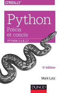 Mark Lutz - Python précis et concis - Python 3.4 et 2.7.