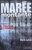 Mark Lynas - Marée montante - Enquête sur le réchauffement de la planète.