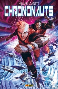 Mark Millar - Chrononauts T02.