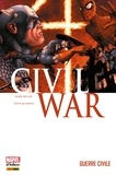 Mark Millar et Steve Mc Niven - Civil War T01 - Guerre Civile.