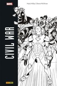 Mark Millar et Steve McNiven - Civil War.