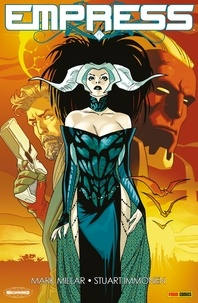 Mark Millar et Stuart Immonen - Empress.