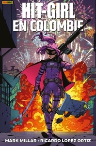 Ebooks epub télécharger rapidshare Hit-Girl en Colombie  - En Colombie
