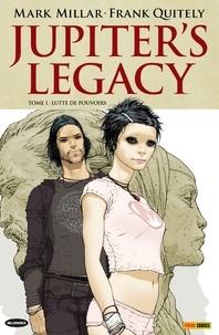 Mark Millar et Franck Quitely - Jupiter's Legacy T01 - Lutte de pouvoirs.