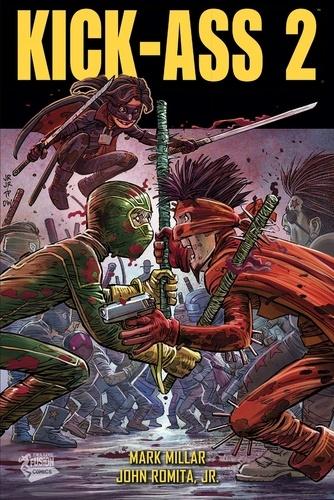 Mark Millar et John JR Romita - Kick-Ass 2.