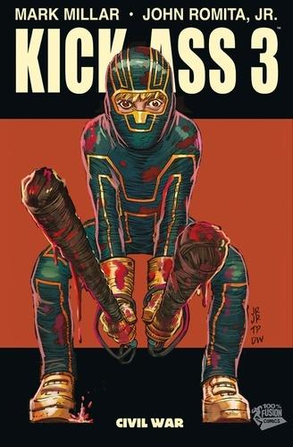 Kick-Ass 3 T01 - Mark Millar, John Romita Jr - 9782809444728 - 8,99 €