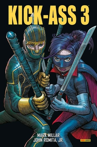 Mark Millar et John JR Romita - Kick-Ass 3  : .
