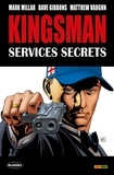 Mark Millar et Dave Gibbons - Kingsman Services secrets.