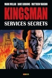 Mark Millar et Dave Gibbons - Kingsman : services secrets  : .